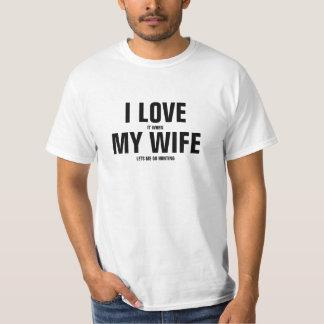 Liebe I es, wenn meine Ehefrau mich auf die Jagd T-Shirt