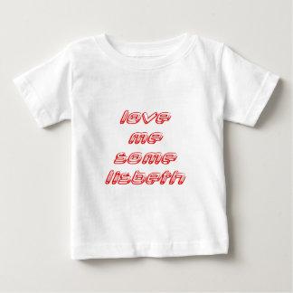 Liebe ich irgendeine Lisbeth Baby T-shirt