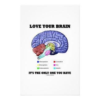 Liebe Ihr Gehirn ist es das einzige, das Sie haben Individuelles Büropapier
