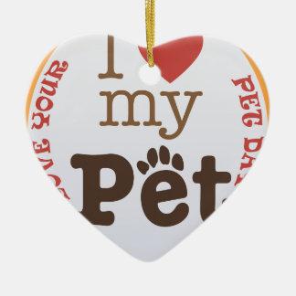 Liebe Ihr Haustier-Tag - Anerkennungs-Tag Keramik Herz-Ornament