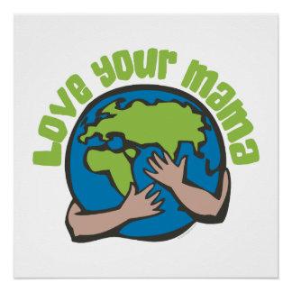 Liebe Ihre Mutter Environmental Perfektes Poster