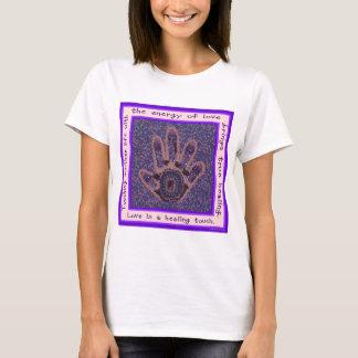 Liebe ist eine heilende Touch T-Shirt