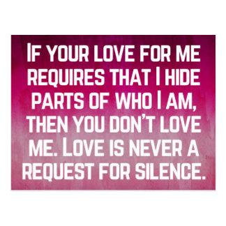 Liebe ist nie ein Ersuchen um Ruhe-Zitat Postkarte