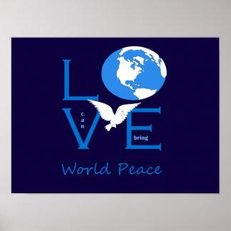 Liebe kann Weltfrieden holen Poster