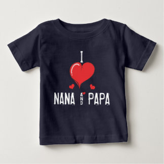 Liebe NANA des Babys I u. PAPA Baby T-shirt