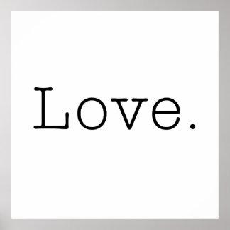 Liebe. Schwarzweiss-Liebe-Zitat-Schablone Poster