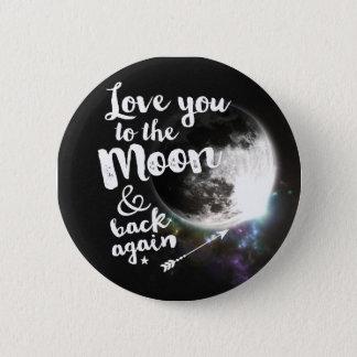 Liebe Sie zum Mond u. zur Rückseite wieder • Runder Button 5,1 Cm