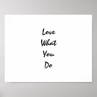 Liebe, was Sie die Inspirational Typografie tun Poster