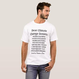 Liebes Klima-Änderungs-Verweigerer-Shirt T-Shirt