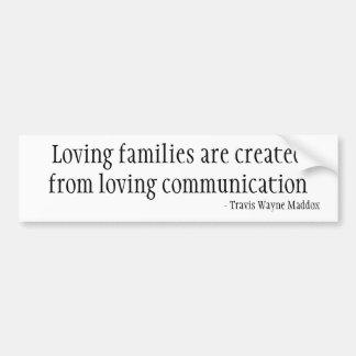 Liebevolle Familien und Kommunikation Autoaufkleber