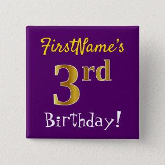 Lila, Imitat-Gold3. Geburtstag, mit individuellem Quadratischer Button 5,1 Cm