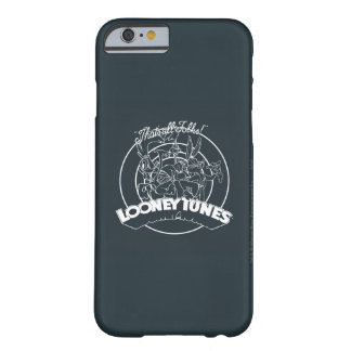 LOONEY TUNES™, DAS ALLE VÖLKER IST! ™ BARELY THERE iPhone 6 HÜLLE