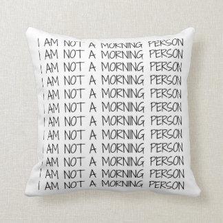 Lustig bin ich nicht ein Morgen-Personen-Kissen Kissen