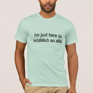 Lustig mein Alibi-Party-Geschenk T-Shirt