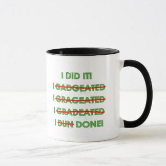 Lustige Abschluss-T-Shirts und Geschenke Tasse