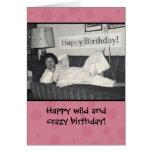 Lustige glückliche wilde und verrückte Geburtstags Grußkarten