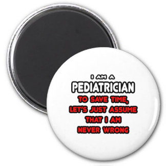 Lustige Kinderarzt-T - Shirts und Geschenke Runder Magnet 5,7 Cm