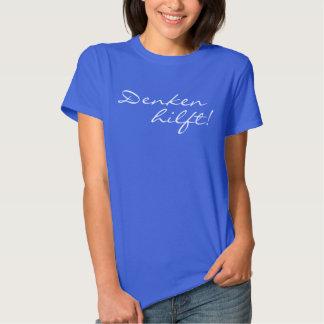 Lustige Sprüche u. Texte: Denken hilft! T-Shirt