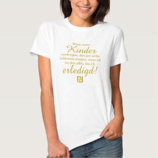 Lustige Sprüche u. Texte: Netteres erledigd Tshirt