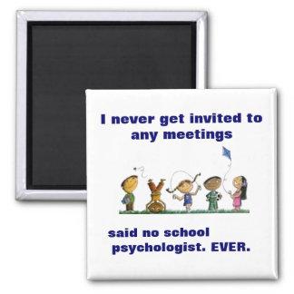 Lustiger Schulpsychologe-Magnet Quadratischer Magnet