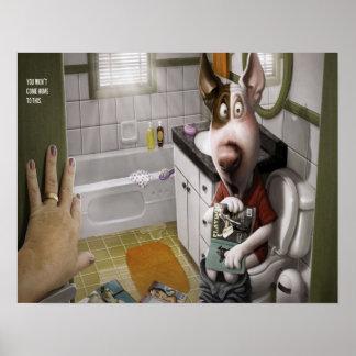 Lustiger und niedlicher Hund im Badezimmer Poster