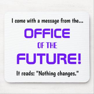 Lustiges Büro-Änderungs-Zitat - Demotivational Mauspad
