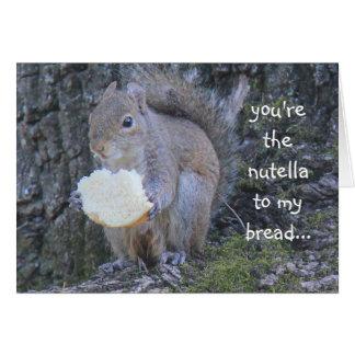 Lustiges Eichhörnchen, nutella zu meinem Brot, Karte