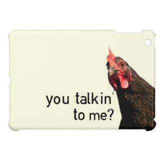 Lustiges Haltungs-Huhn - Sie talkin zu mir? iPad Mini Hülle