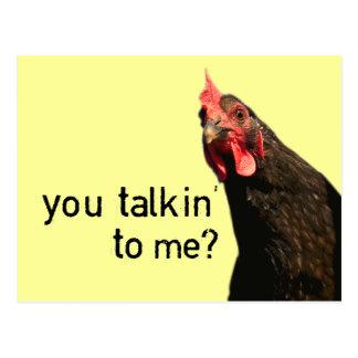 Lustiges Haltungs-Huhn - Sie talkin zu mir? Postkarte