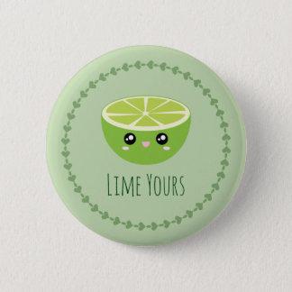 Lustiges niedliches Limones Kawaii Ihr bin ich Ihr Runder Button 5,1 Cm