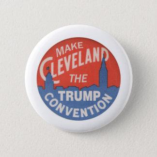 Machen Sie Cleveland die Trumpf-Vereinbarung Runder Button 5,7 Cm
