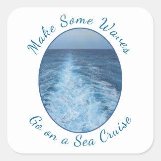 Machen Sie einige Wellen-Seekreuzfahrt Quadratischer Aufkleber