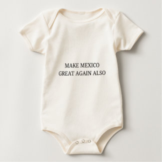 Machen Sie Mexiko groß wieder auch Baby Strampler