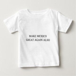 Machen Sie Mexiko groß wieder auch Baby T-shirt