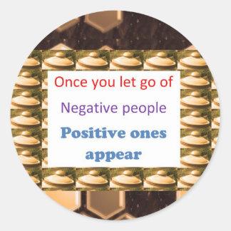 Machen Sie positive Gedanken - lassen Sie weg von Runder Aufkleber