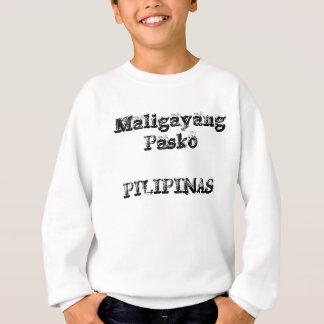 Maligayang Pasko PILIPINAS Sweatshirt
