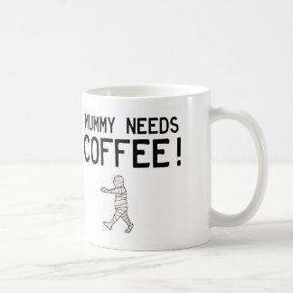 Mama benötigt Kaffee Tasse