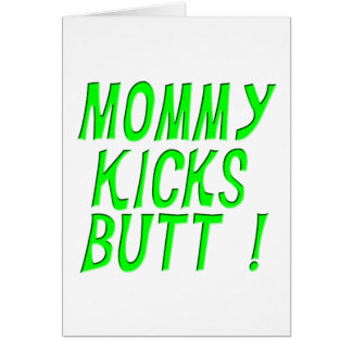 Mama tritt Hintern! Gruß-Karte Karte