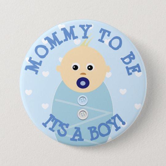 Mama, zum blauer Baby-Babyparty-Knopf zu sein Runder Button 7,6 Cm