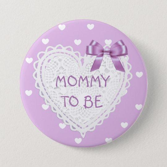 Mama, zum lila Herzen Baby-Duschen-Knopf zu sein Runder Button 7,6 Cm