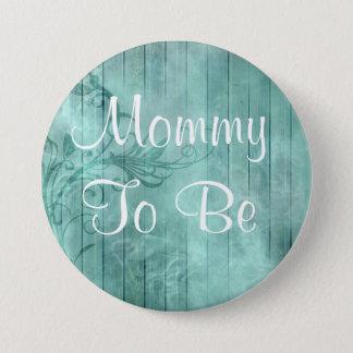 Mama, zum rustikaler hölzerner Babyparty-mit Runder Button 7,6 Cm