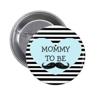 Mama, zum schwarzer gestreifter Schnurrbart-Knopf Runder Button 5,7 Cm
