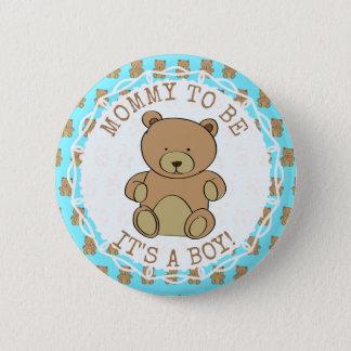 Mamma sein Teddybär sein ein Jungen-Knopf Runder Button 5,7 Cm