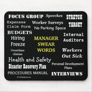 MANAGER-KRAFTAUSDRÜCKE unhöflicher Bürovorsteher Mousepad