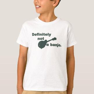Mandoline -- Bestimmt nicht ein Banjo T-Shirt