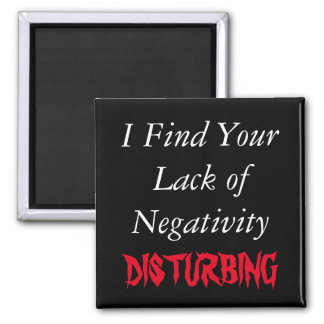 Mangel an Negativitäts-lustigem Magneten Quadratischer Magnet
