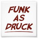 Mann, bin ich Funk als DRUCK.  Trinken Sie bitte Photographien