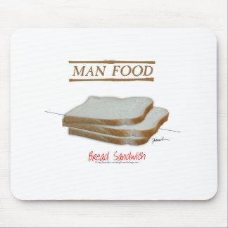 Mann-Nahrung Tonys Fernandess - Brotsandwich Mauspads
