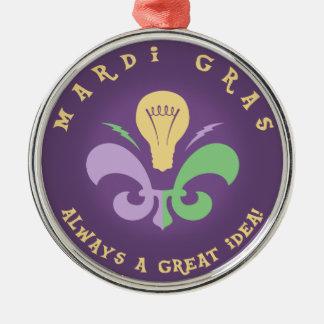 Mardi großartige Idee Silbernes Ornament