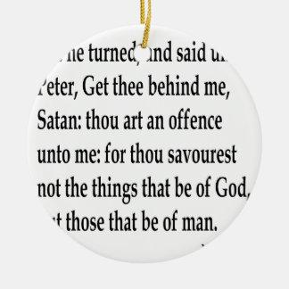 Matt. 16:23 rundes keramik ornament